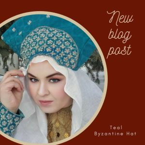 New blog post! I made a heavily embellished teal and silver hat for my Byzantine costume wardrobe